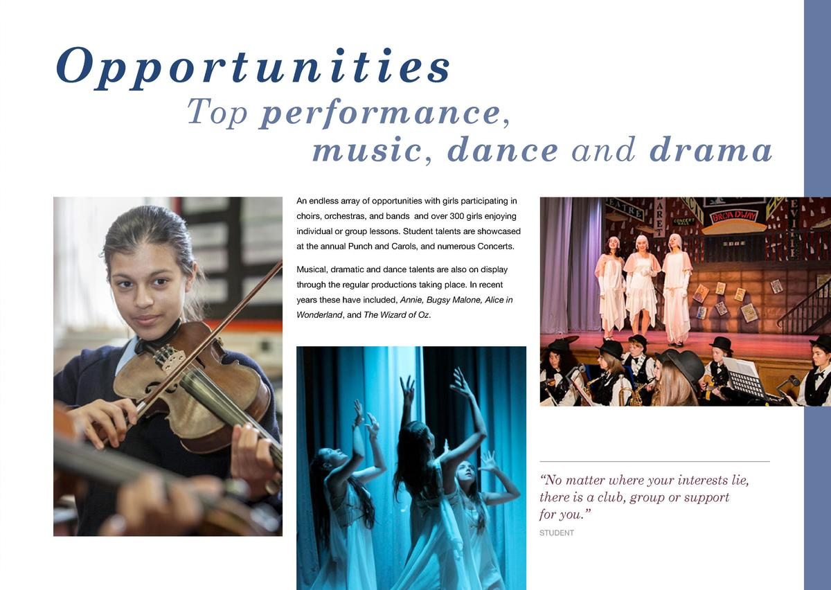 O p p o r t u n i t i e s  Opportunities  Top performance, music, dance and drama An endless array of opportunities with g...